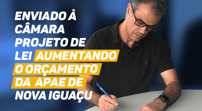 Aumento de orçamento para a Apae de NovaIguaçu